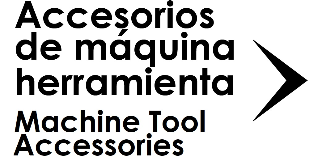 Accesorios para Maquinaria